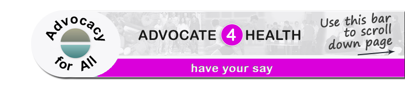 Advocate 4 Health - Have your say page banner